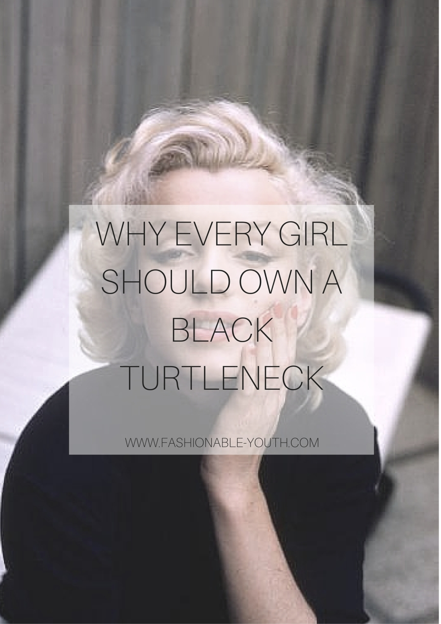 Why every girl should own a black turtleneck