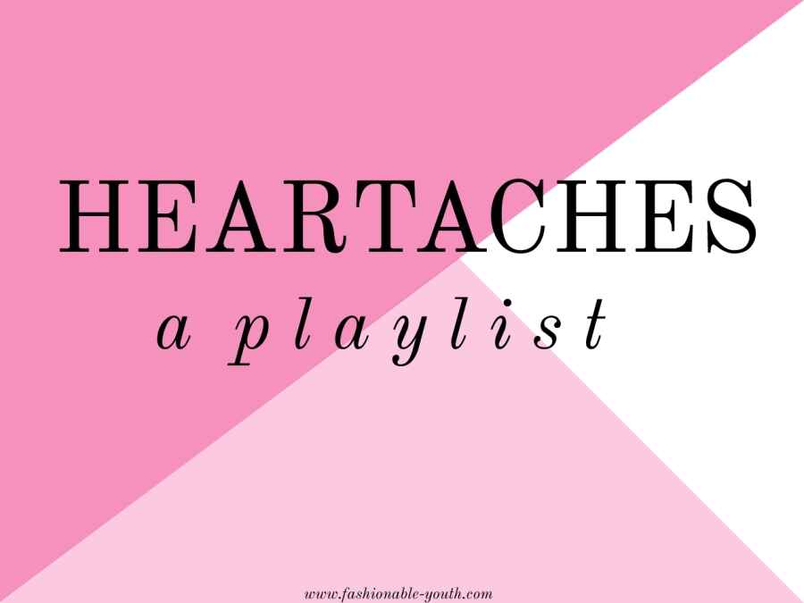 heartaches-playlist